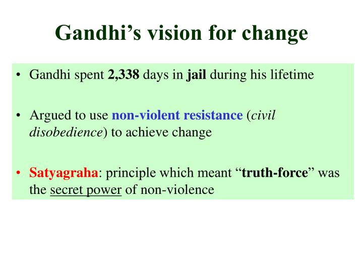 Gandhi's vision for change