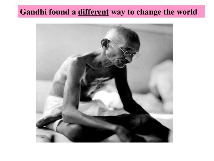 Gandhi found a