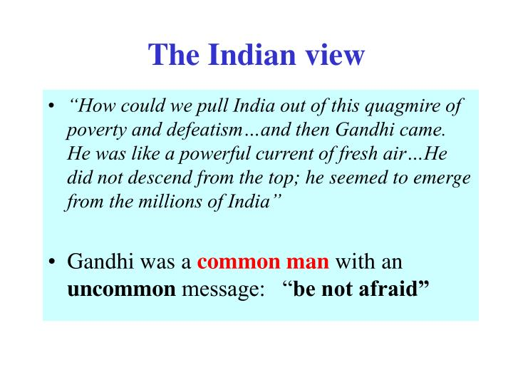 The Indian view