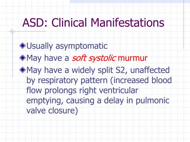 ASD: Clinical Manifestations