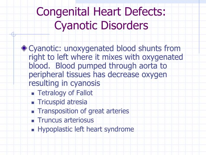 Congenital Heart Defects: Cyanotic Disorders