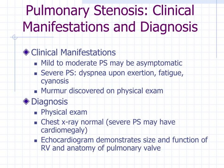 Pulmonary Stenosis: Clinical Manifestations and Diagnosis