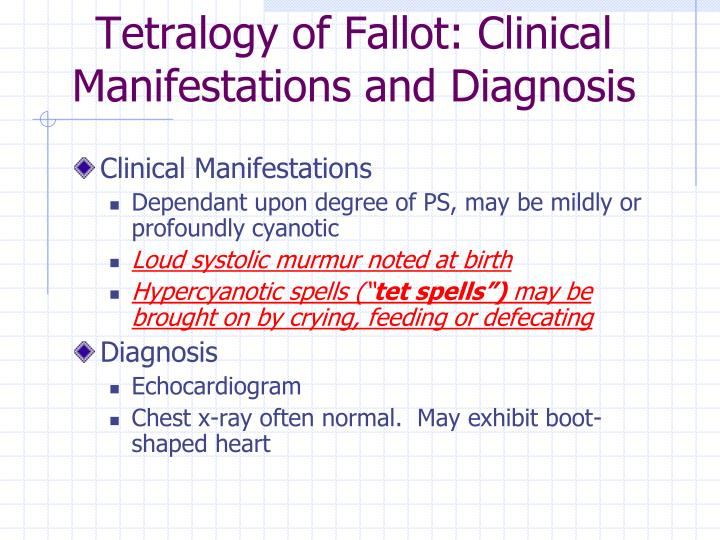 Tetralogy of Fallot: Clinical Manifestations and Diagnosis