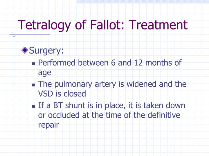 Tetralogy of Fallot: Treatment