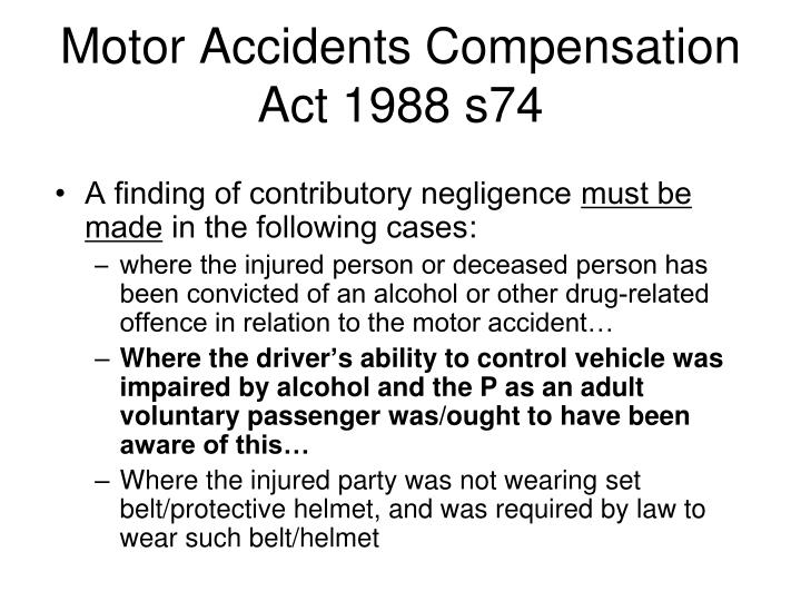 Motor Accidents Compensation Act 1988 s74