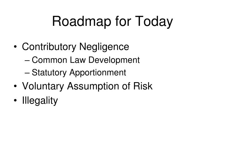 Roadmap for Today