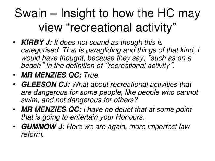 Swain – Insight to how the HC may view