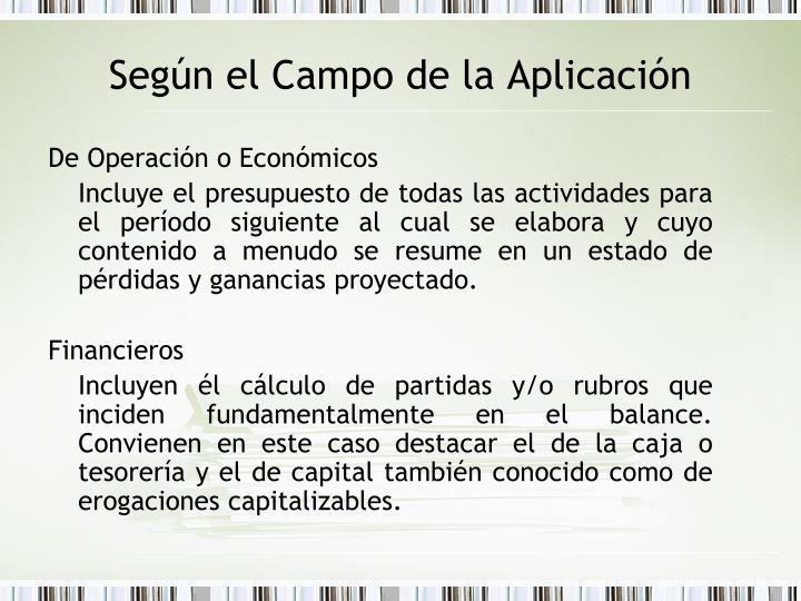 De Operación o Económicos