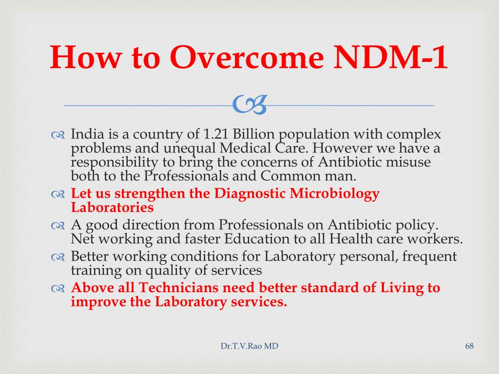 How to Overcome NDM-1