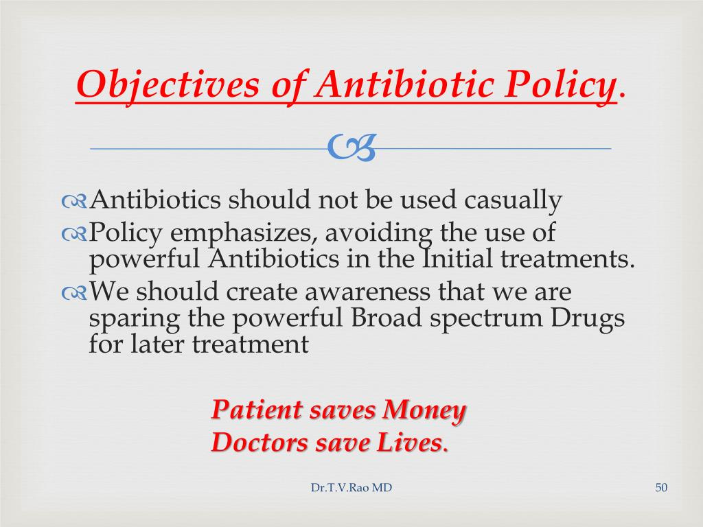 Objectives of Antibiotic Policy