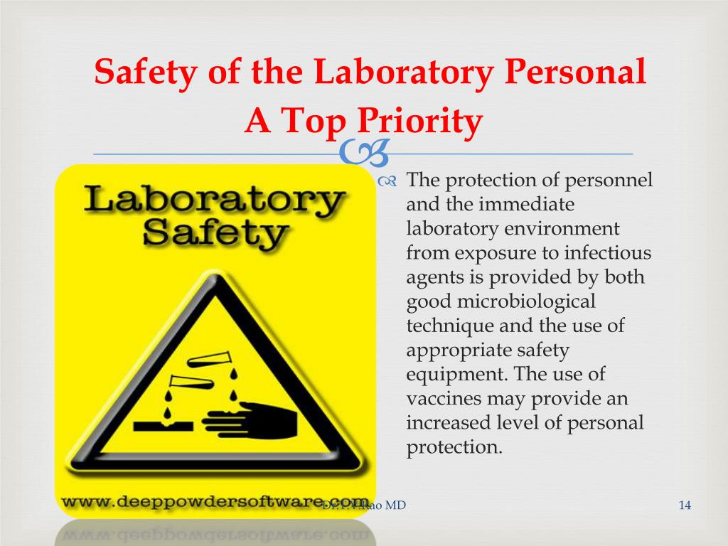 Safety of the Laboratory Personal A Top Priority