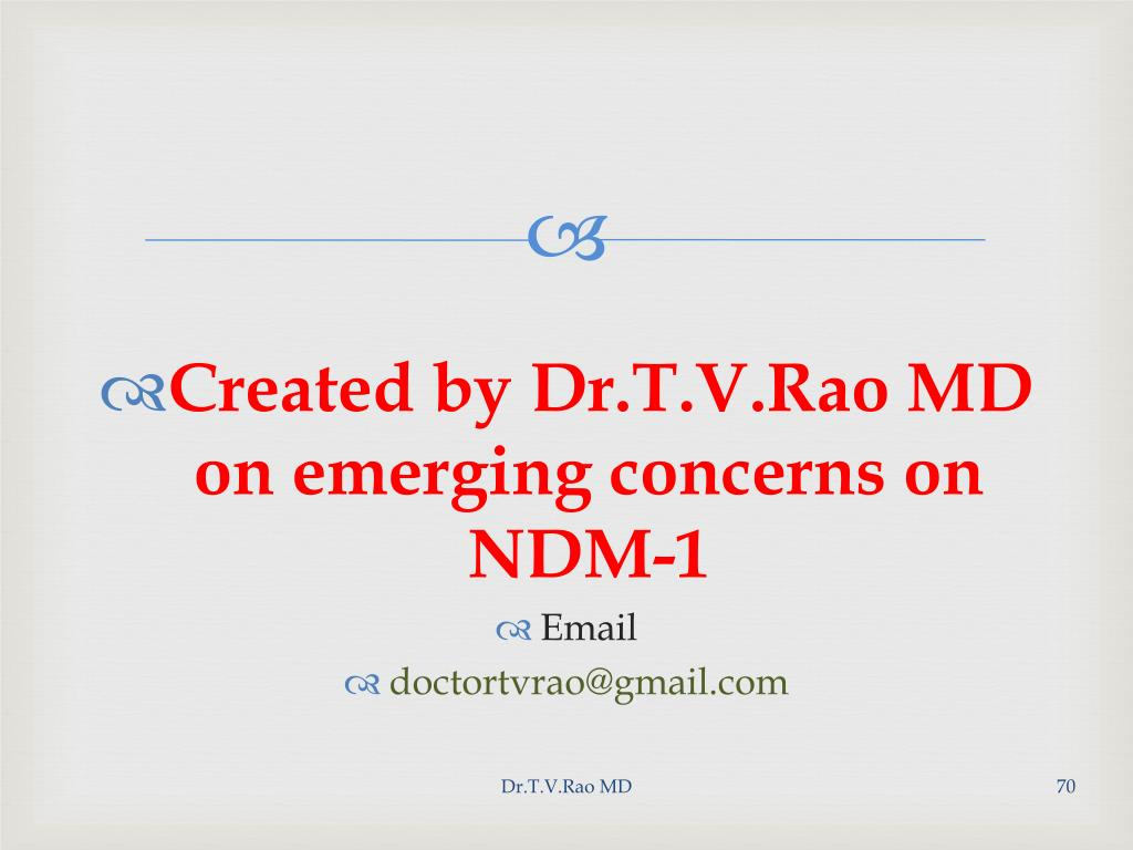 Created by Dr.T.V.Rao MD on emerging concerns on NDM-1