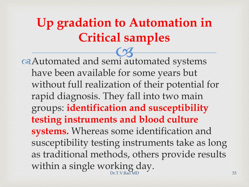 Up gradation to Automation in Critical samples
