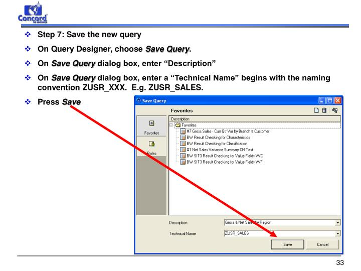 Step 7: Save the new query