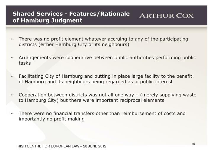 Shared Services - Features/Rationale