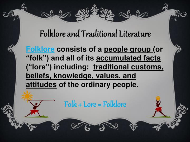 Folklore and Traditional Literature