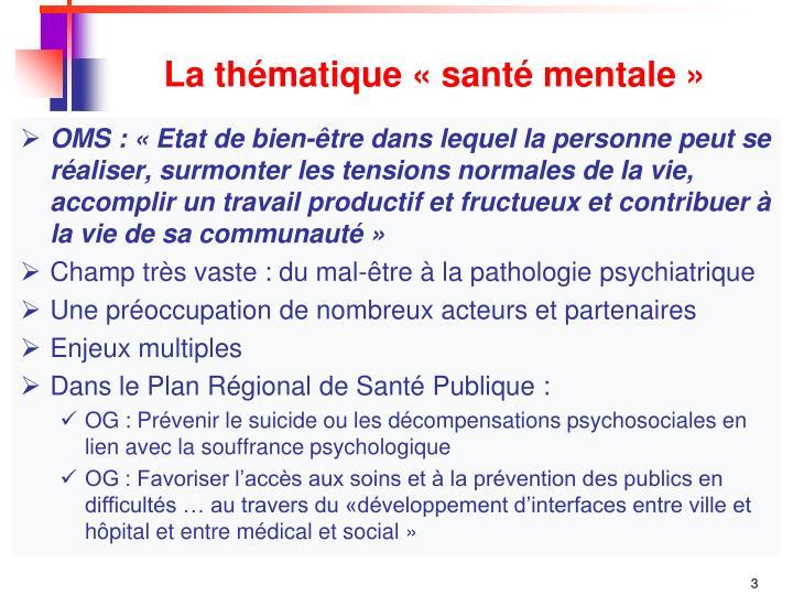 La thématique «santé mentale»
