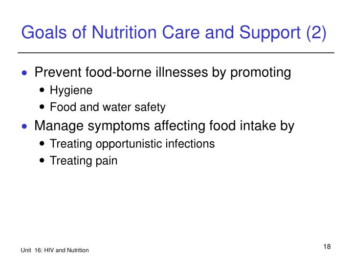 Goals of Nutrition Care and Support (2)