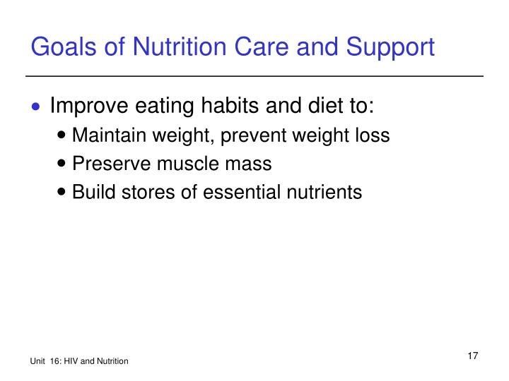 Goals of Nutrition Care and Support