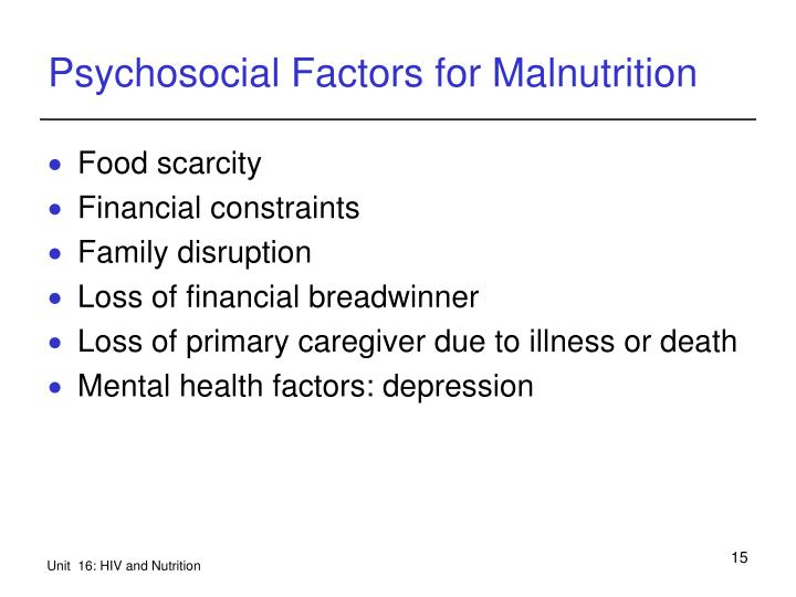 Psychosocial Factors for Malnutrition