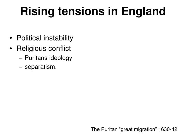 Rising tensions in England