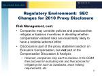 regulatory environment sec changes for 2010 proxy disclosure2