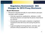 regulatory environment sec changes for 2010 proxy disclosure6