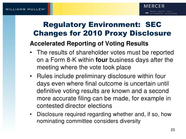 Regulatory Environment:  SEC Changes for 2010 Proxy Disclosure