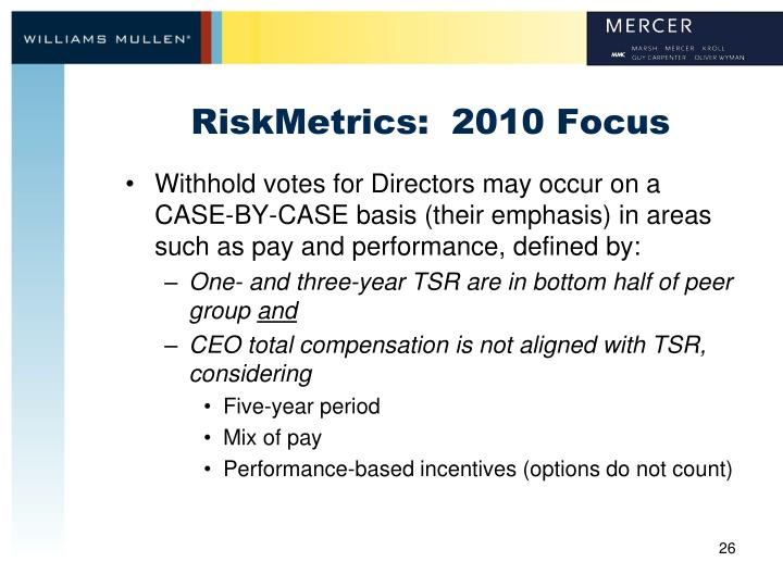 RiskMetrics:  2010 Focus