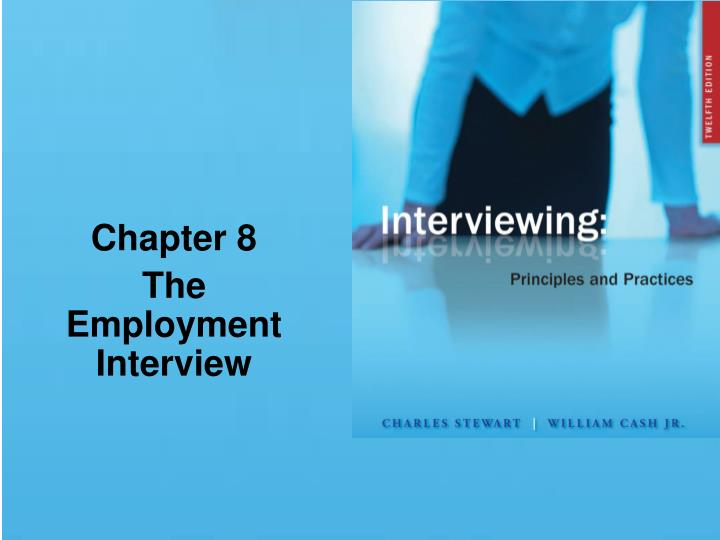 Chapter 8 the employment interview