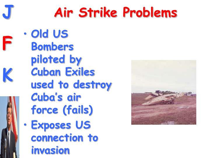 Air Strike Problems