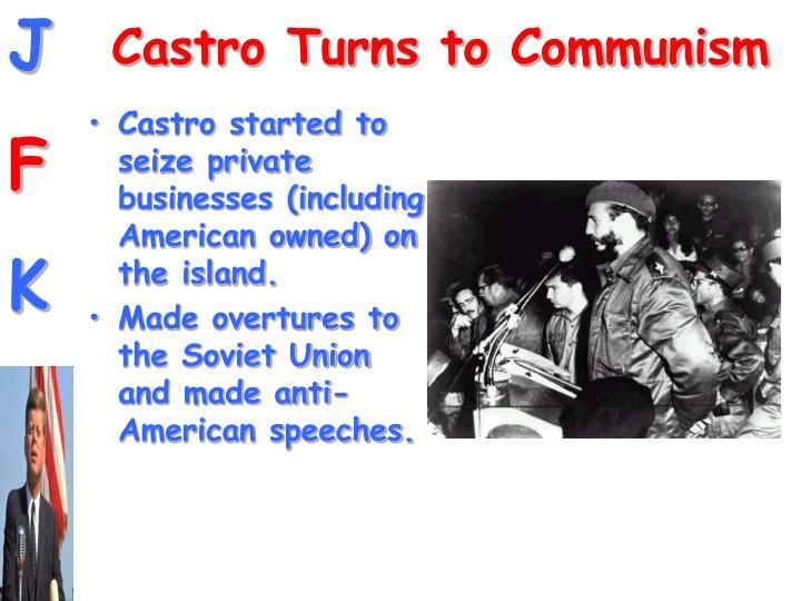 Castro Turns to Communism