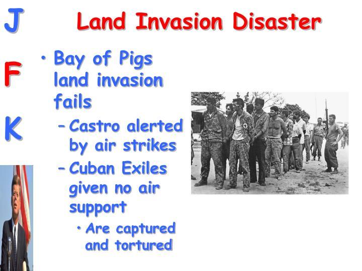 Land Invasion Disaster