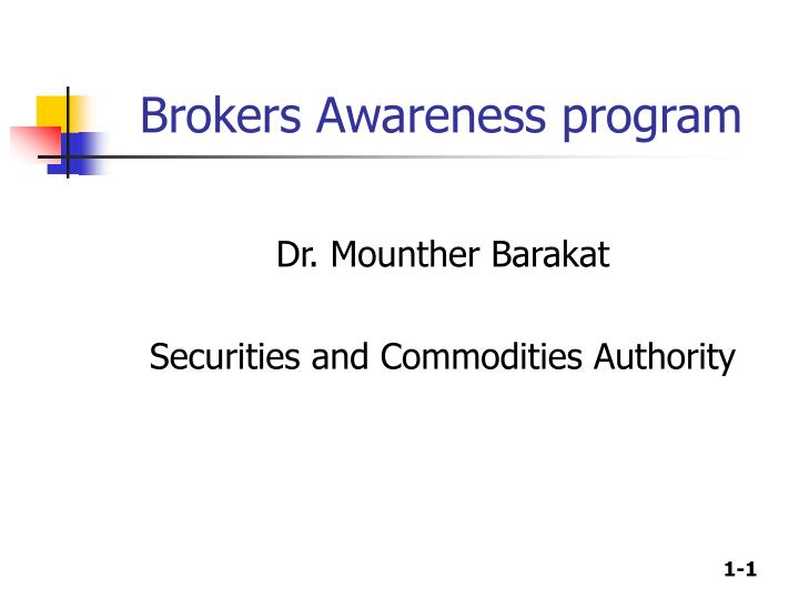Brokers Awareness program