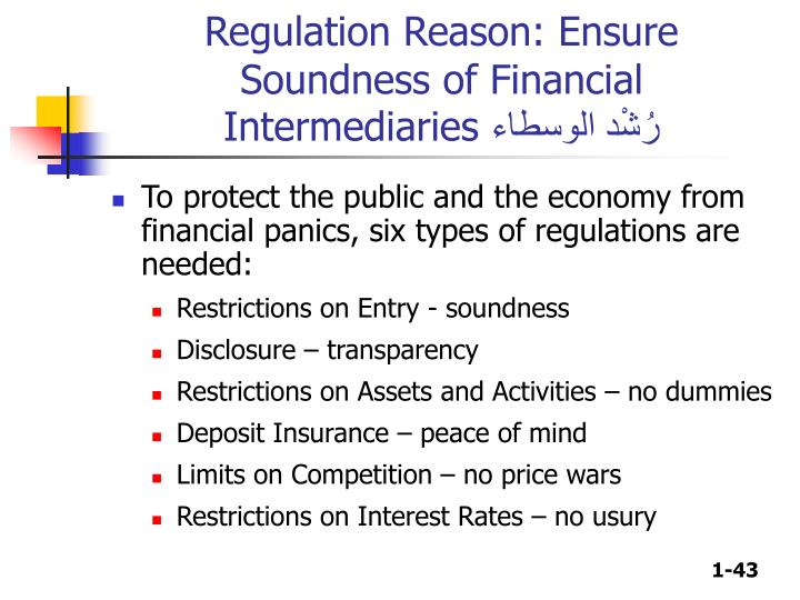 Regulation Reason: Ensure Soundness of Financial Intermediaries