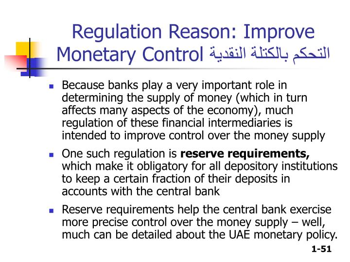 Regulation Reason: Improve Monetary Control