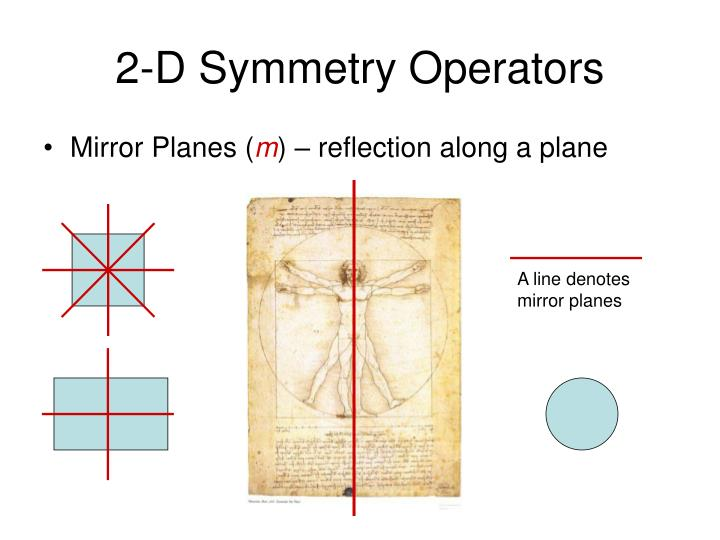2-D Symmetry Operators