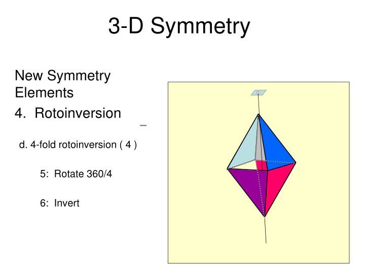 3-D Symmetry