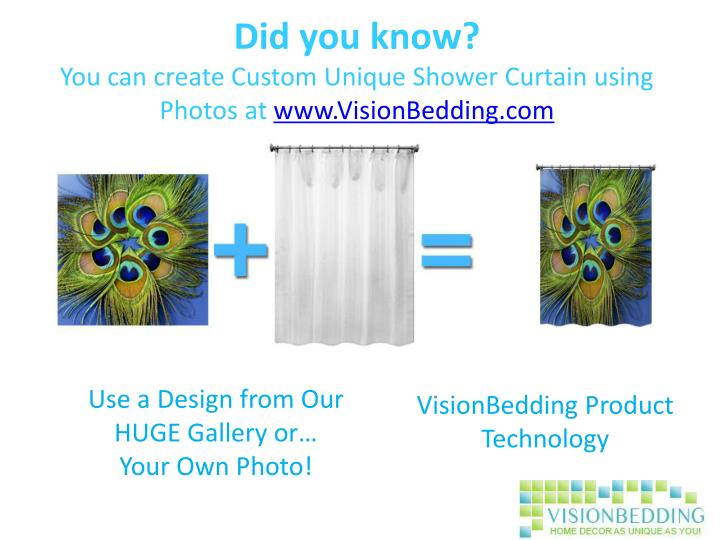 Did you know you can create custom unique shower curtain using photos at www visionbedding com