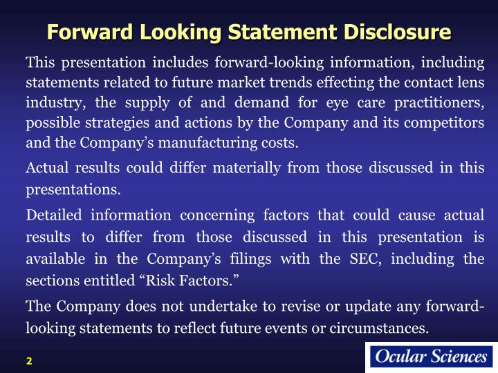 Forward Looking Statement Disclosure