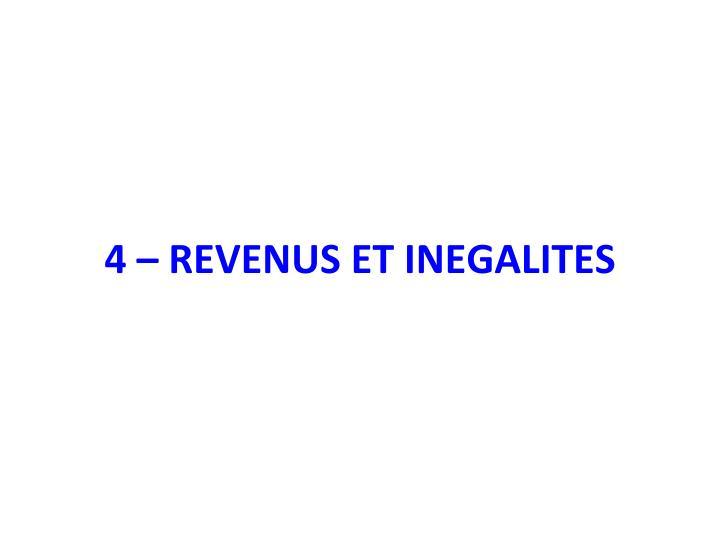 4 – REVENUS ET INEGALITES