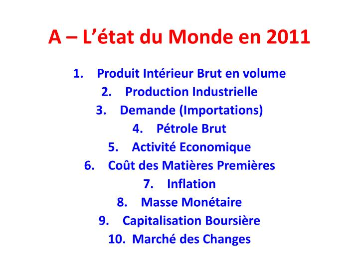 A – L'état du Monde en 2011