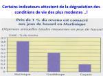 certains indicateurs attestent de la d gradation des conditions de vie des plus modestes