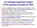 un ch mage important malgr 2778 cr ations d emploi en 2011