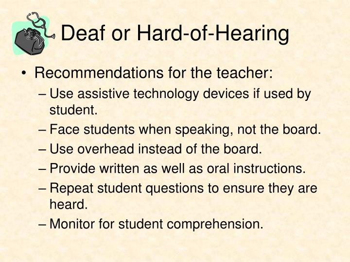Deaf or Hard-of-Hearing