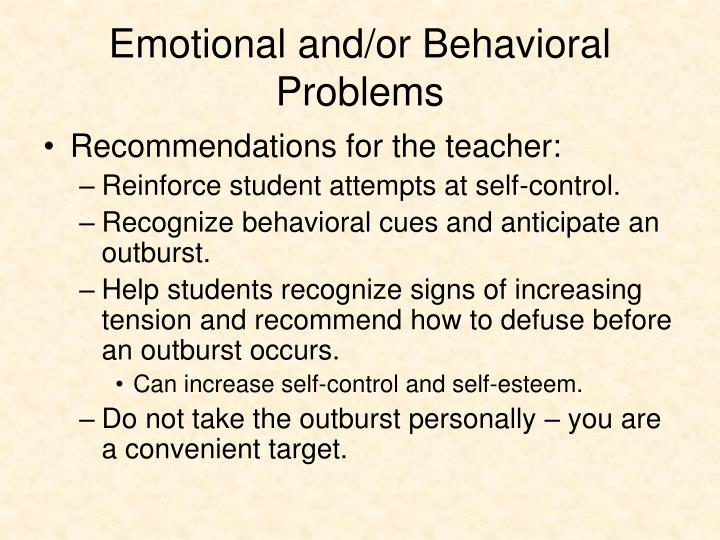 Emotional and/or Behavioral Problems