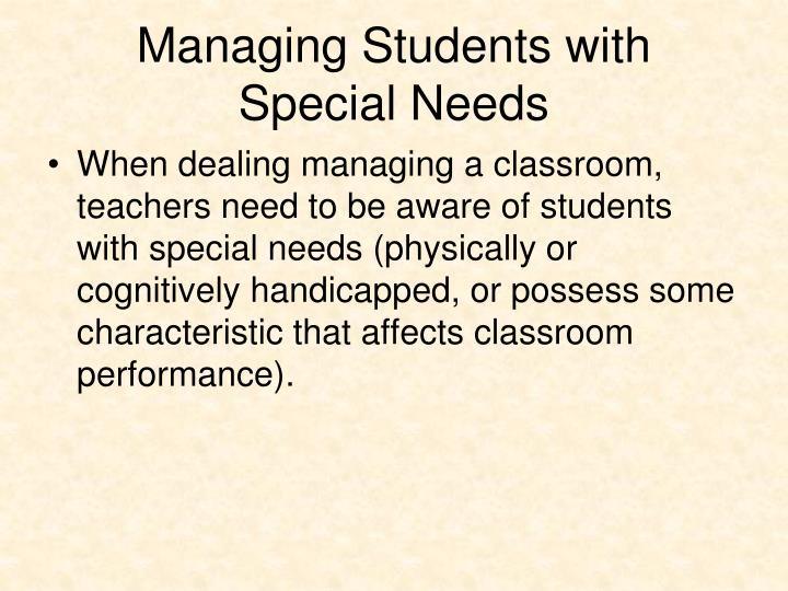 Managing students with special needs