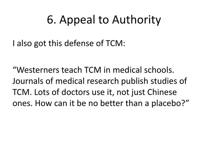 6. Appeal to Authority