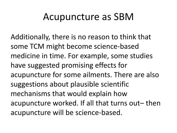 Acupuncture as SBM