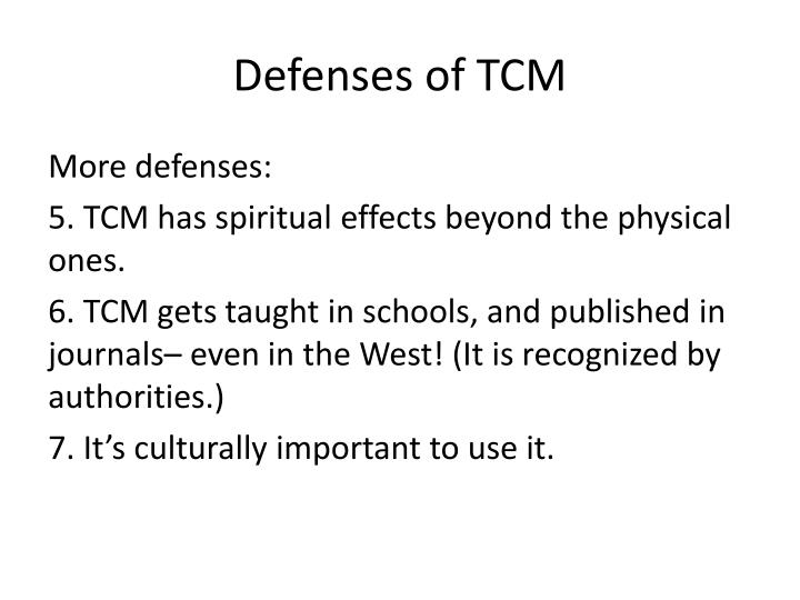 Defenses of TCM